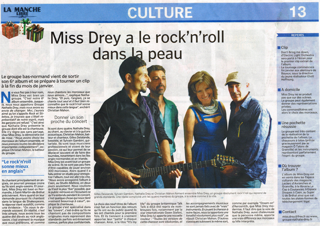 miss drey; nathalie drey; manche libre; cd miss drey; christian mahon, sylvain gambini, gilles delalande; reprises pop; reprises rock; animation; dream on; it's my life; bad boy; lonesome town; don't bring me down; young blood; hit me with yout best shot; keep n' rocking